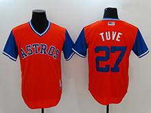 Mens Mlb Houston Astros #27 Jose Altuve ( Tuve) Majestic Orange 2017 Players Weekend Authentic Jersey